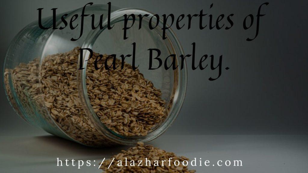 Useful properties of pearl barley.