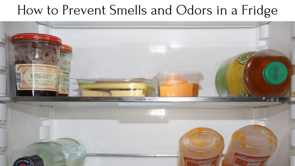 How to Prevent Smells and Odors in a Fridge