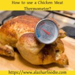 How to Use Beef Meat Thermometer