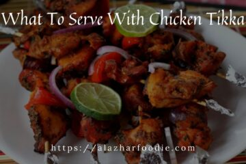 What To Serve With Chicken Tikka