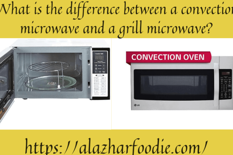 What is the difference between a convection microwave and a grill microwave