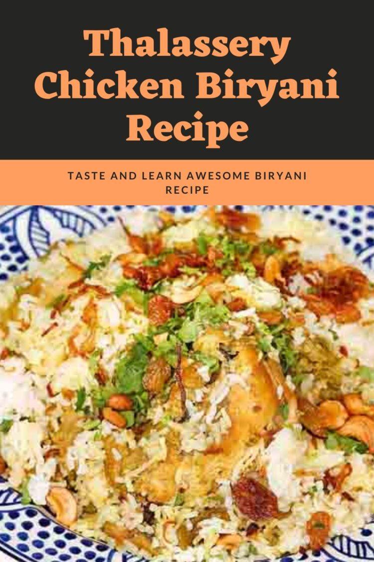 Thalassery Chicken Biryani Recipe