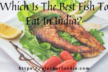 Which Is The Best Fish To Eat In India_