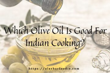 Which Olive Oil Is Good For Indian Cooking_