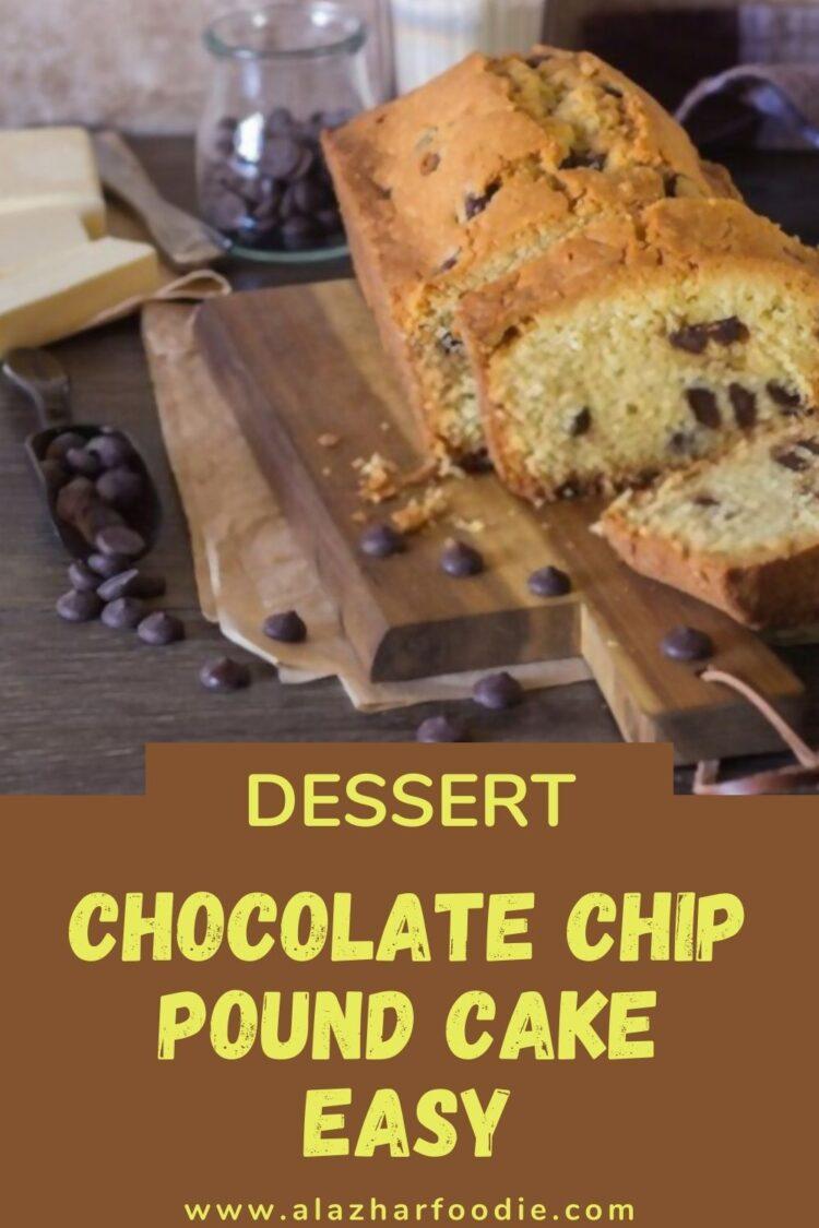 Chocolate Chip Pound Cake Easy