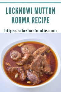 Lucknowi Mutton Korma Recipe