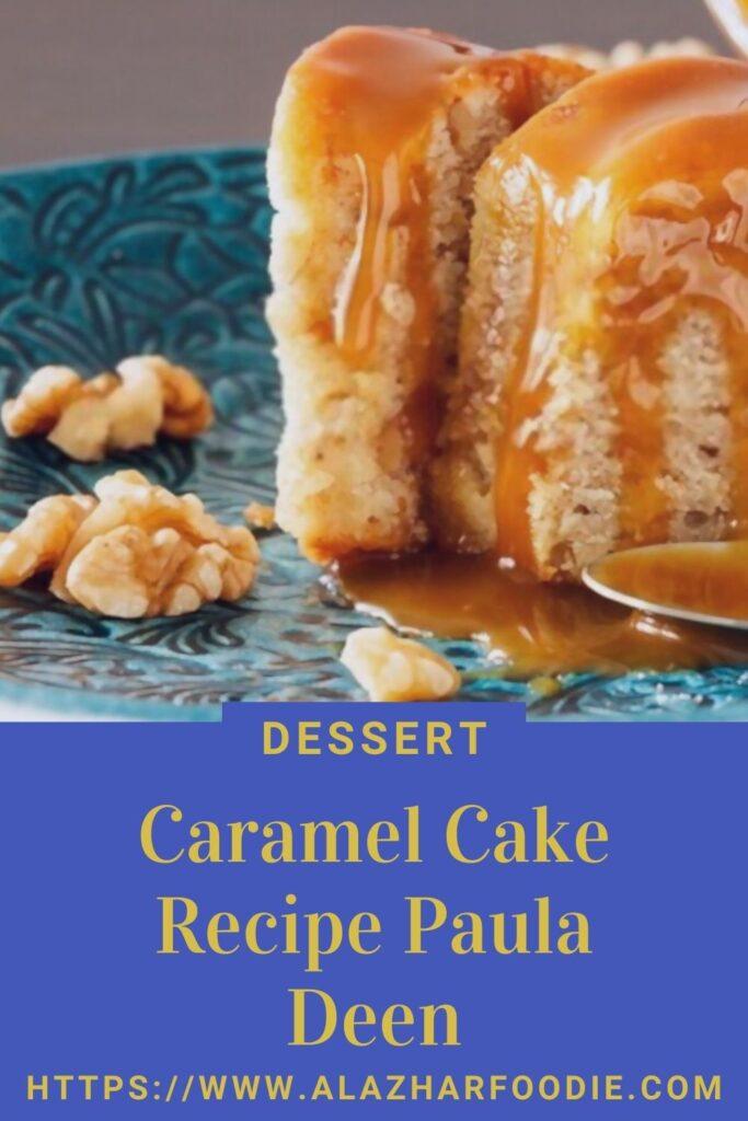 Caramel Cake Recipe Paula Deen