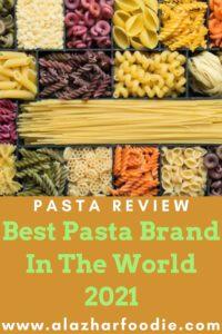 Best Pasta Brand In The World 2021