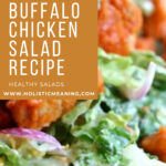 Healthy Buffalo Chicken Salad Recipe #holistic #healthysalad