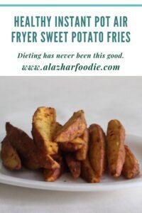 Healthy Instant Pot Air Fryer Sweet Potato Fries