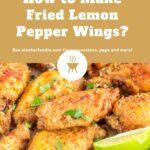 How to Make Fried Lemon Pepper Wings