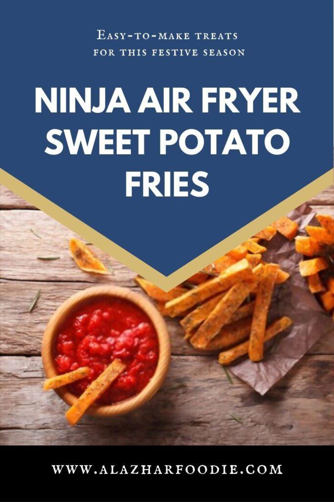 Ninja Air Fryer Sweet Potato Fries