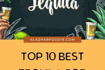Top 10 Best Tequila For Margaritas 2021