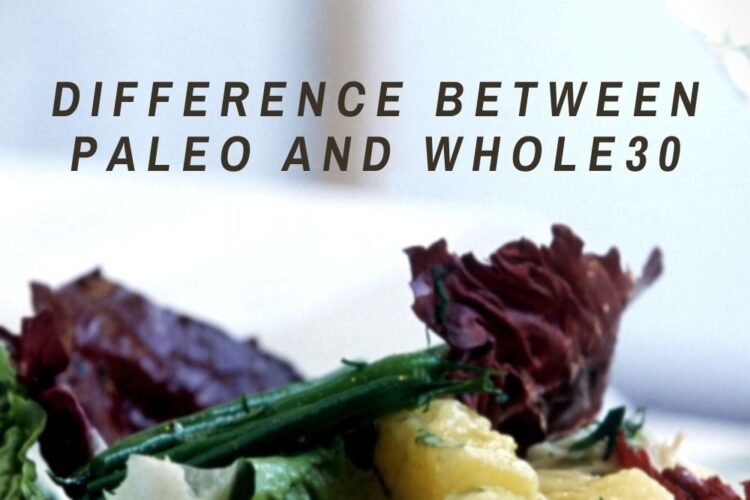 Difference Between Paleo And Whole30