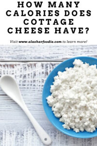 How Many Calories Does Cottage Cheese Have?