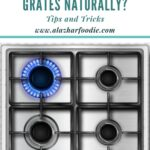 How To Clean Gas Stove Grates Naturally 1