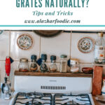How To Clean Gas Stove Grates Naturally