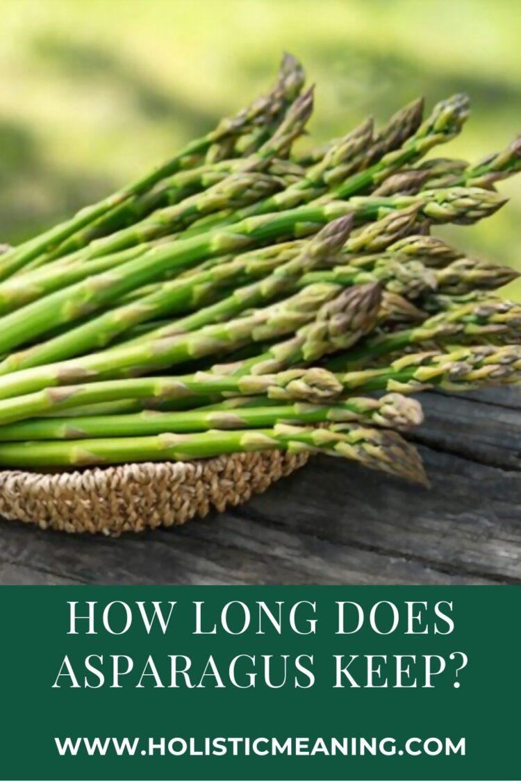 How Long Does Asparagus Keep