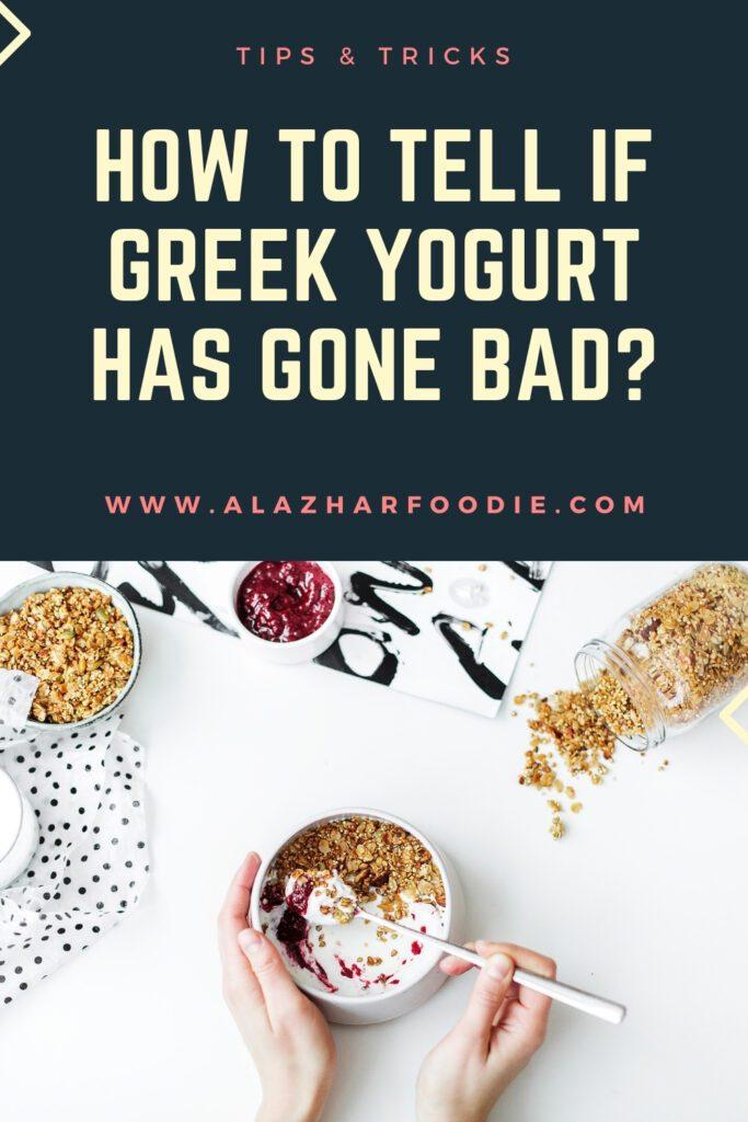 How To Tell If Greek Yogurt Has Gone Bad