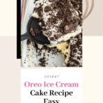 Oreo Ice Cream Cake Recipe Easy