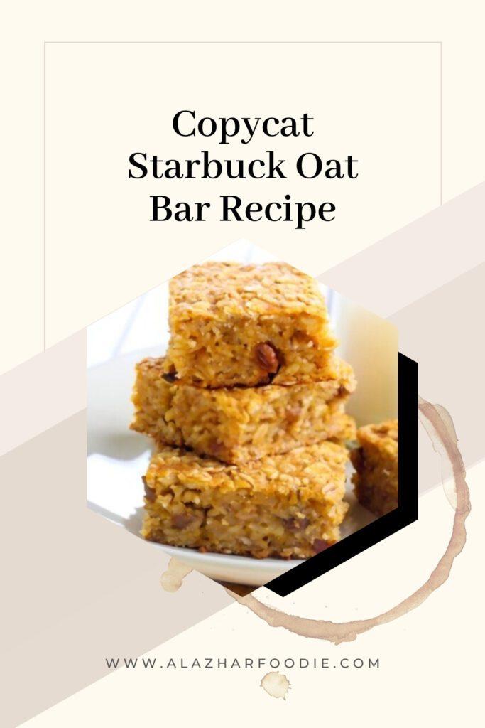Copycat Starbuck Oat Bar Recipe
