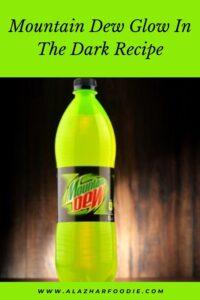 Mountain Dew Glow In The Dark Recipe