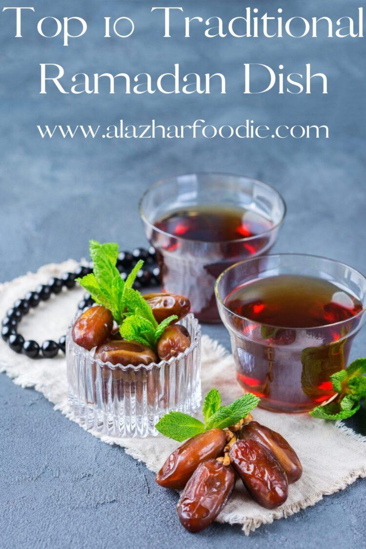 Top 10 Traditional Ramadan Dish
