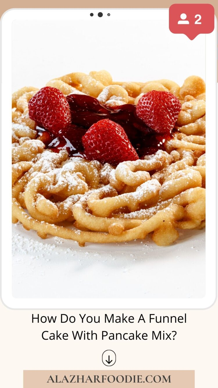How Do You Make A Funnel Cake With Pancake Mix