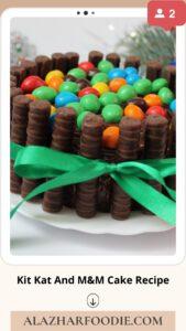 Kit Kat And M&M Cake Recipe