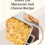 Lower Fat Macaroni And Cheese Recipe