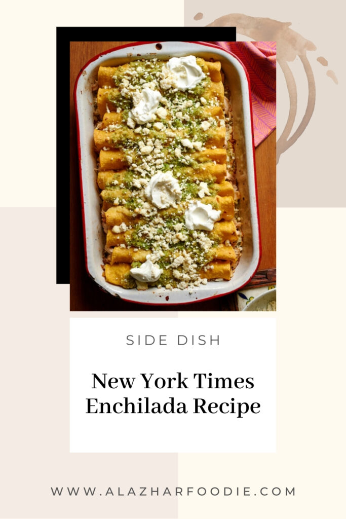 New York Times Enchilada Recipe