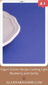 Yogurt Scones Recipe Cooking Light Blueberry and Vanilla
